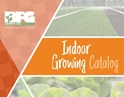 BFG Supply Catalog -- Indoor Growing